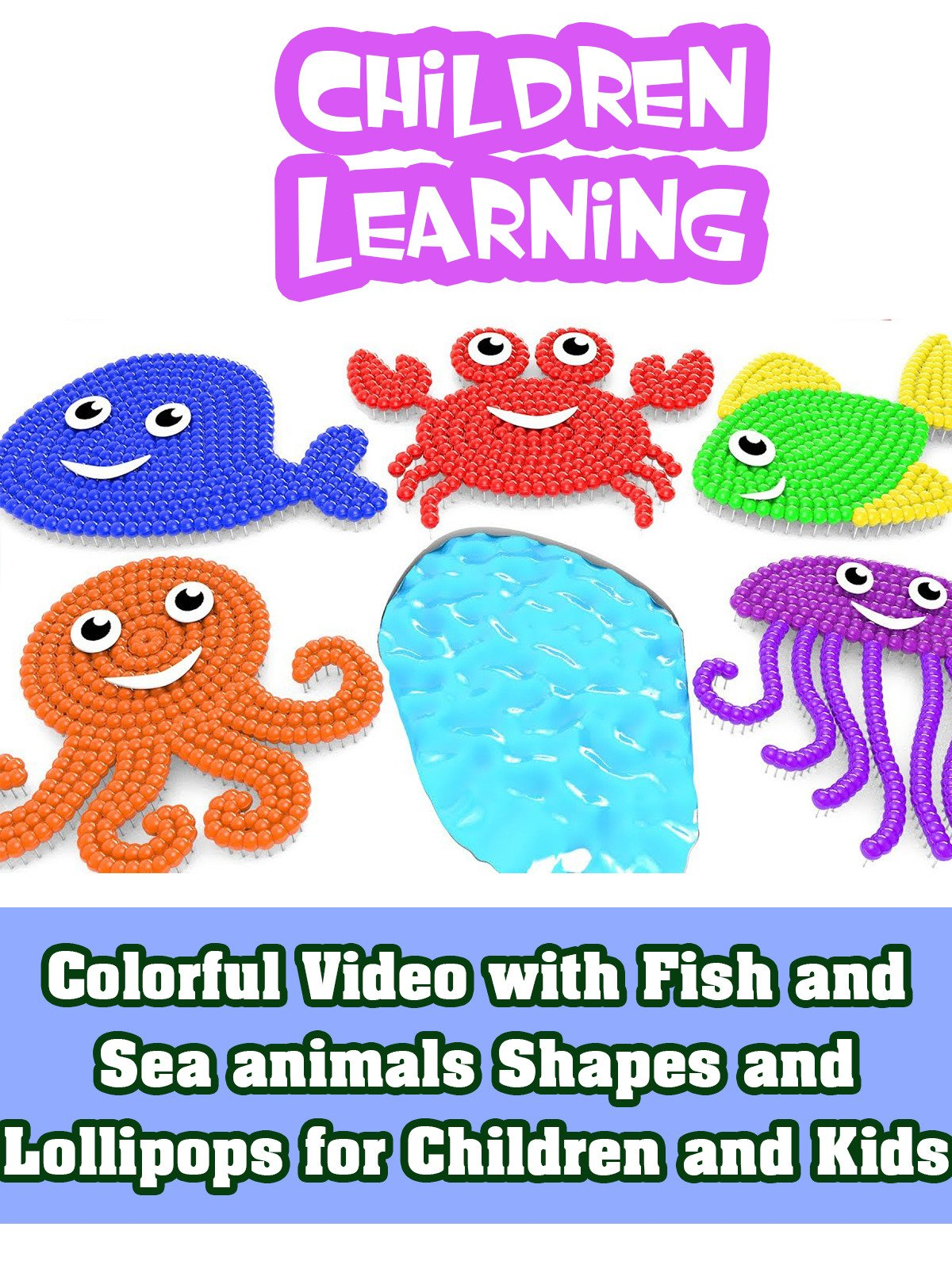 Colorful Video with Fish and Sea animals Shapes and Lollipops for Children and Kids