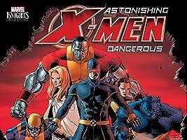 Astonishing X-Men: Dangerous Season 1