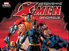 Astonishing X-Men: Dangerous Season 1