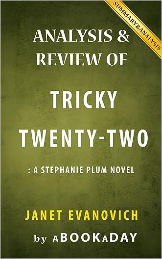 Tricky Twenty-Two: by Janet Evanovich