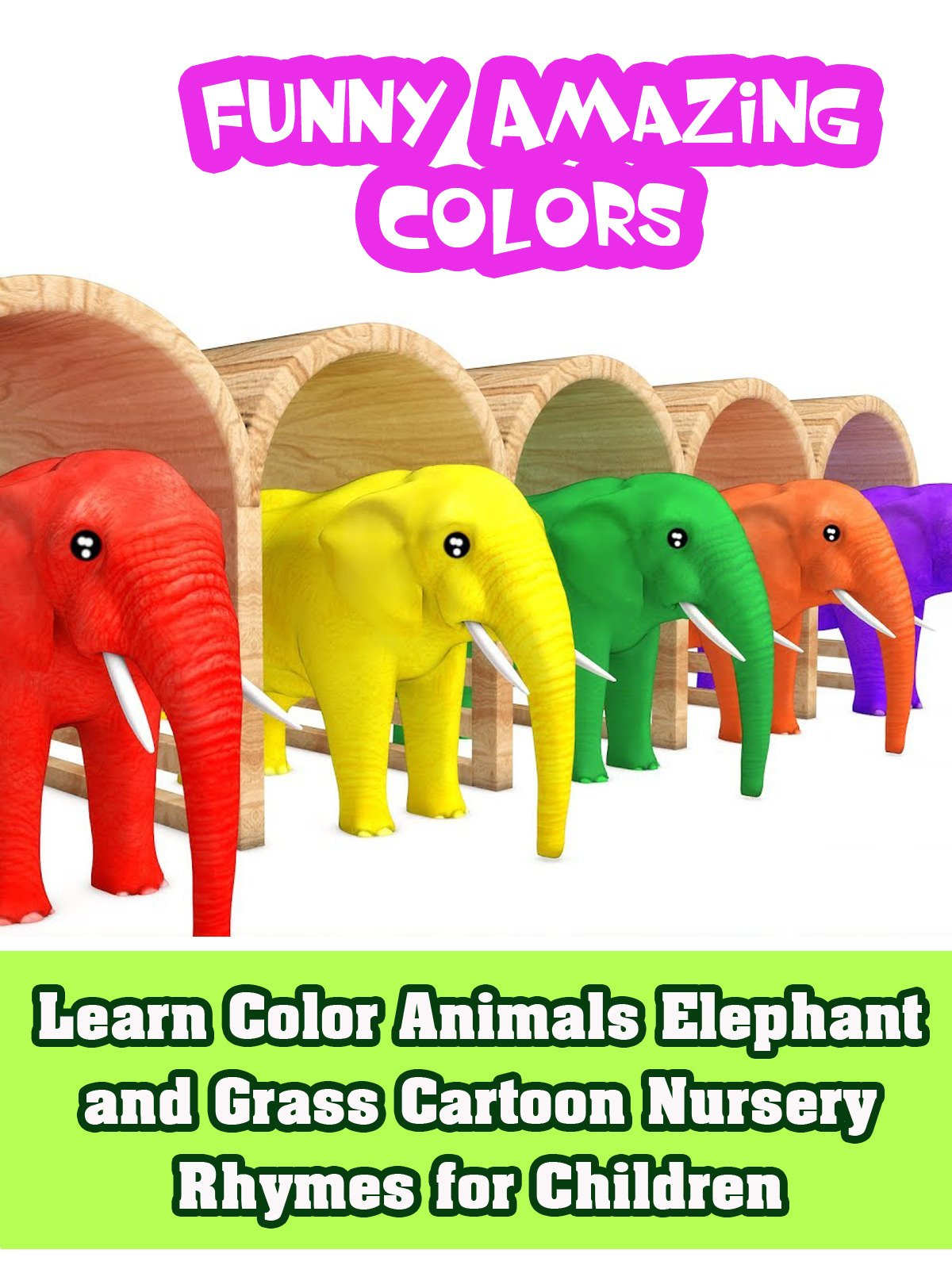 Learn Color Animals Elephant and Grass Cartoon Nursery Rhymes for Children