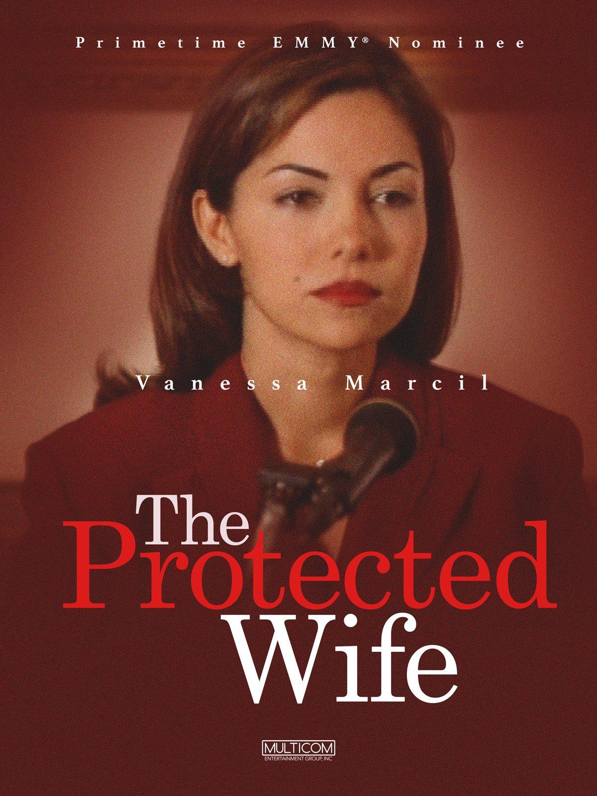The Protected Wife (En Español)