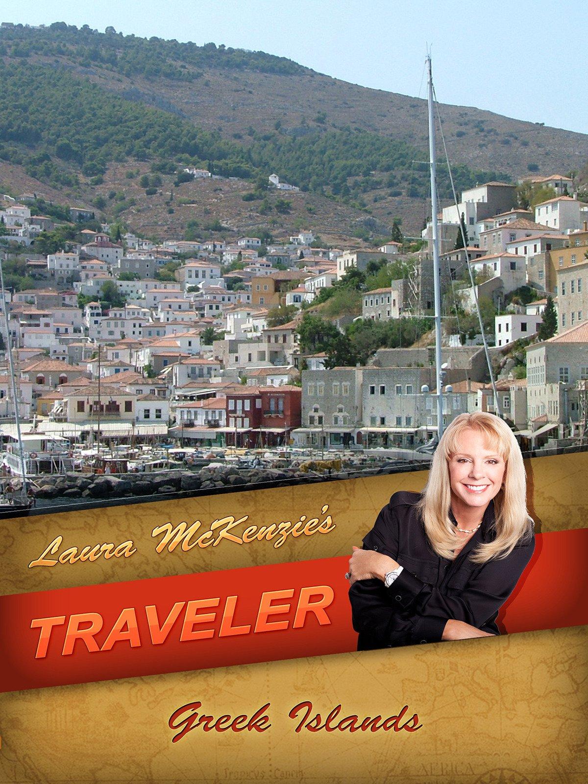 Laura McKenzie's Traveler - The Greek Islands on Amazon Prime Video UK