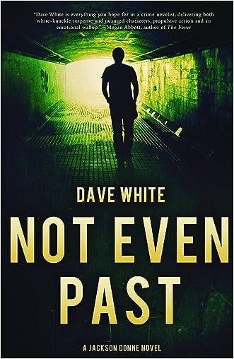 Not Even Past: A Jackson Donne Novel
