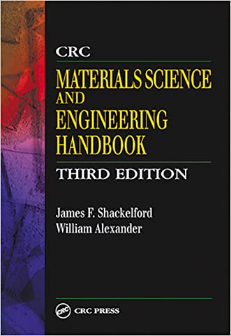 CRC Materials Science and Engineering Handbook, Third Edition written by James F. Shackelford