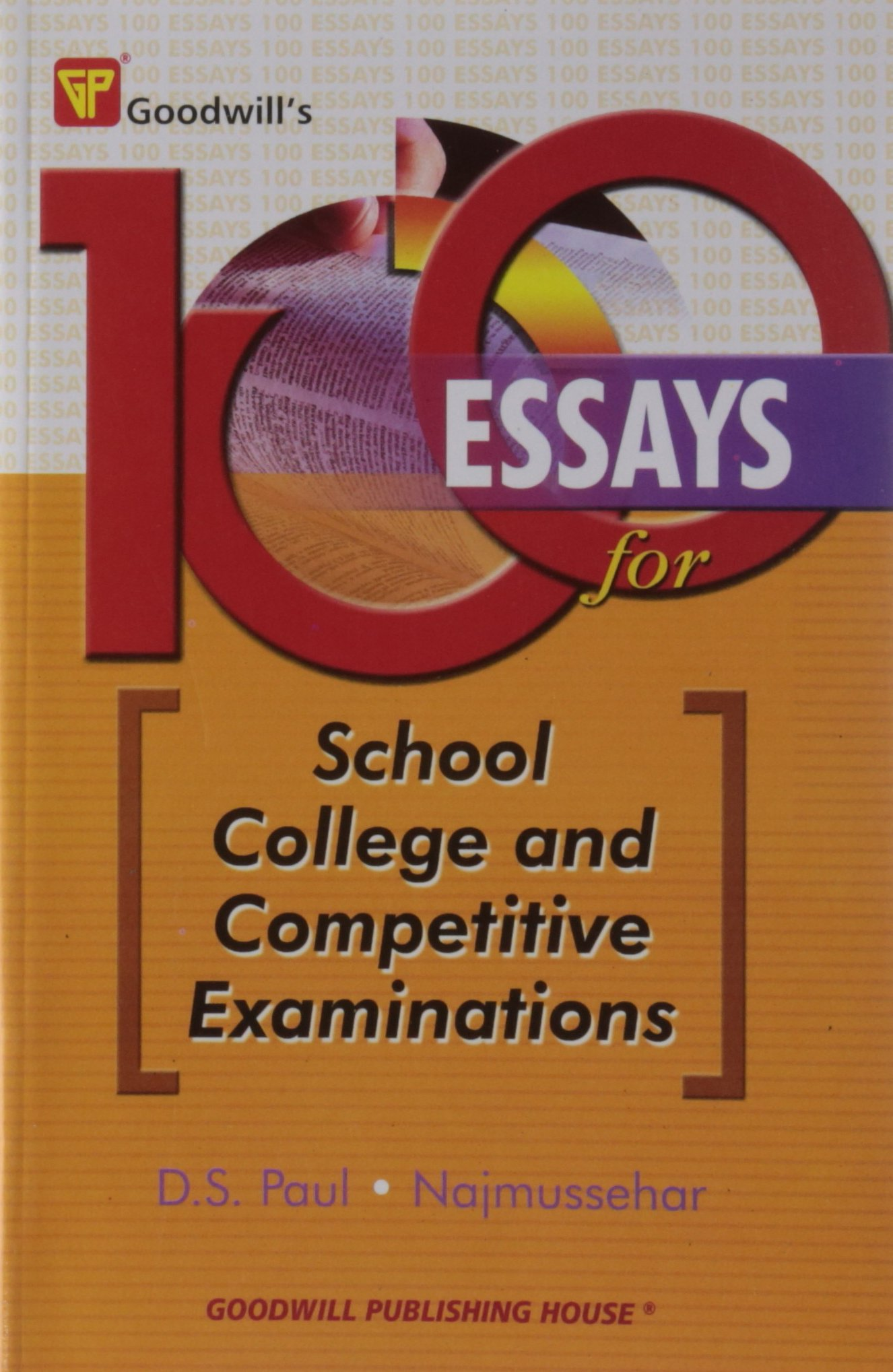 buy essays for school college and competitive examinations buy 100 essays for school college and competitive examinations book online at low prices in 100 essays for school college and competitive