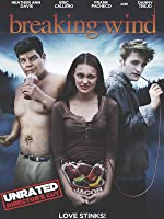 Breaking Wind (Unrated)