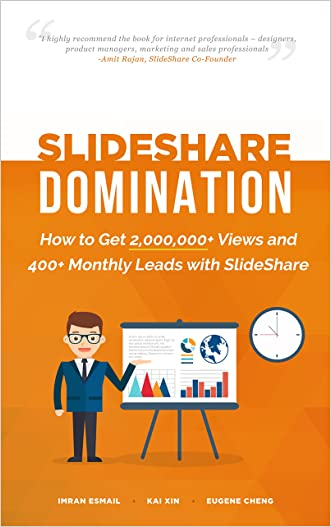 SlideShare Domination: How to Get 2,000,000+ Views and 400+ Monthly Leads with SlideShare