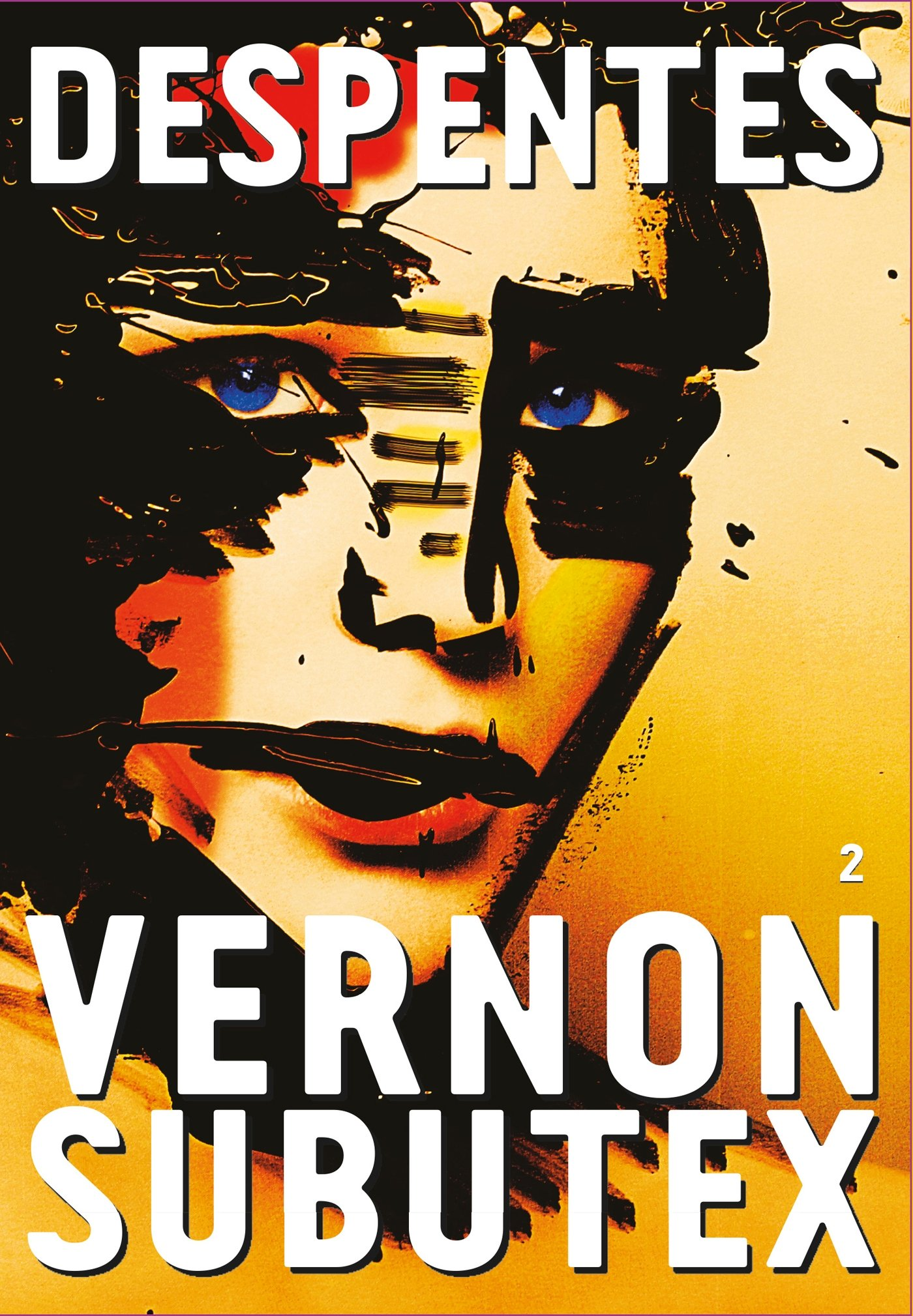 Vernon Subutex T2 - Virginie Despentes
