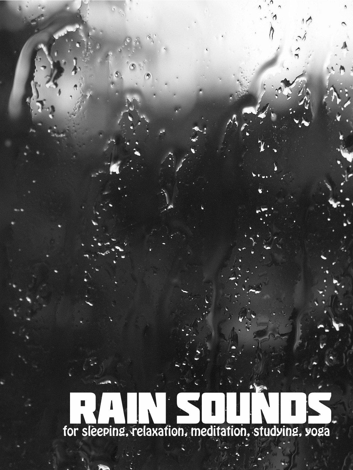 rain sounds for sleeping, relaxation, meditation, studying, yoga