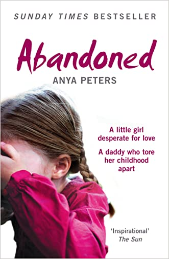Abandoned: The true story of a little girl who didn't belong