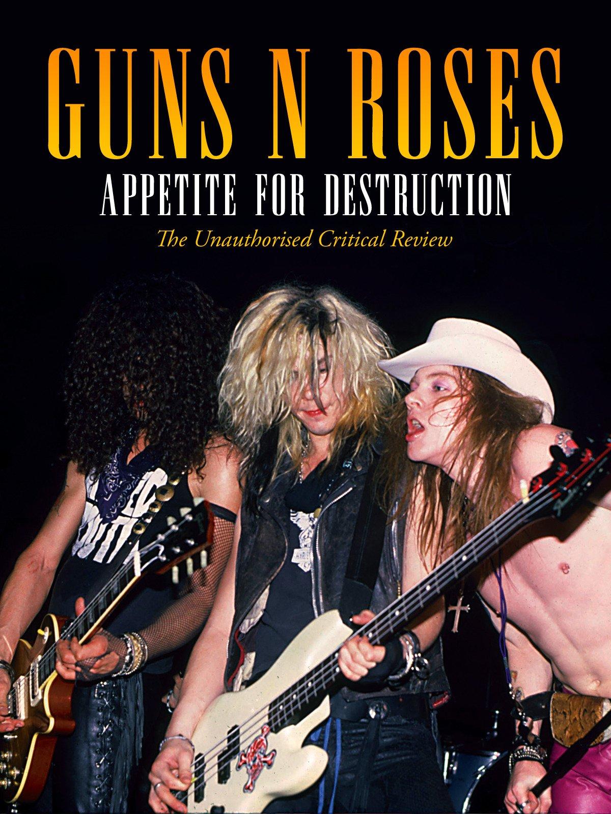 Guns 'n' Roses - Appetite for Destruction on Amazon Prime Instant Video UK