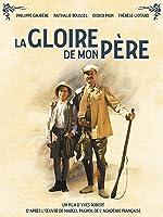 My Father's Glory (La Gloire De Mon Pere) (English Dubbed)