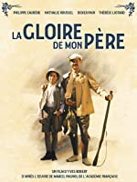 My Father's Glory (La Gloire De Mon Pere) (English Dubbed)
