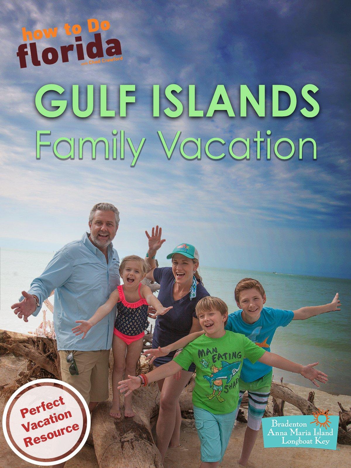 Anna Maria Island Family Vacation