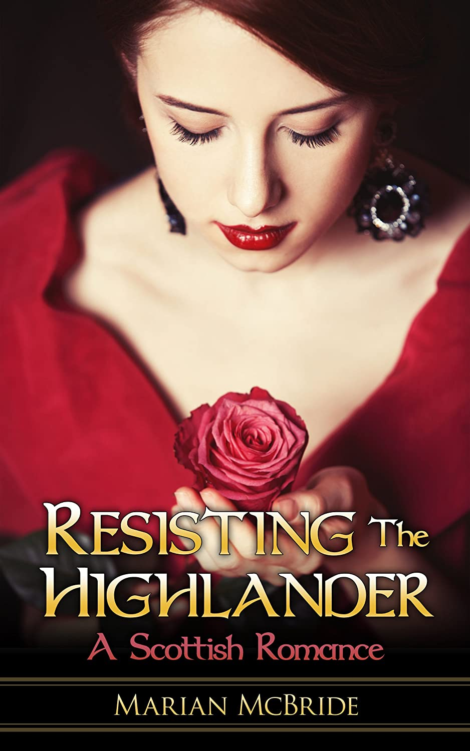 Resisting the Highlander by Marian McBride