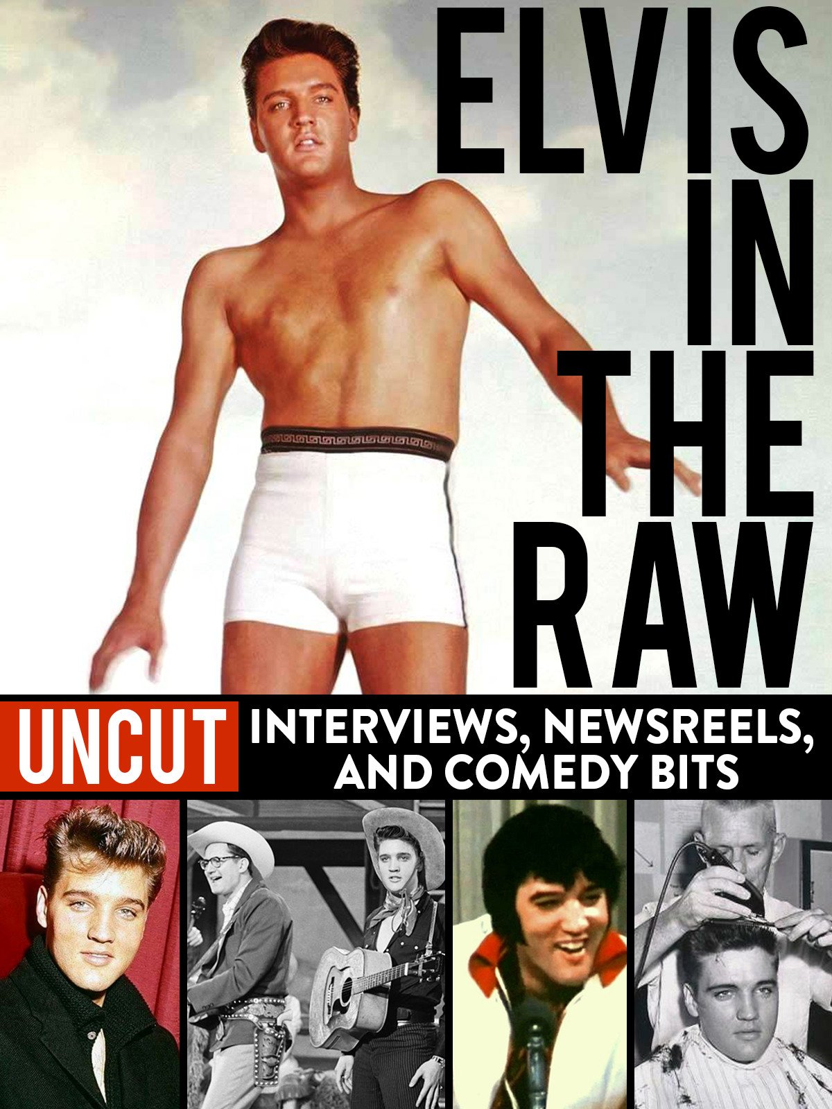 Elvis in the Raw