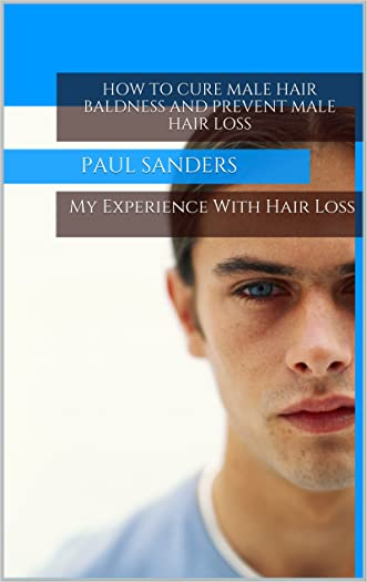 How to Cure Baldness and Prevent Male Hair Loss (Mens Hair Loss, Propecia, Minoxidil, Receding Hair Line, Hair Regrowth, male pattern baldness, mens hair)