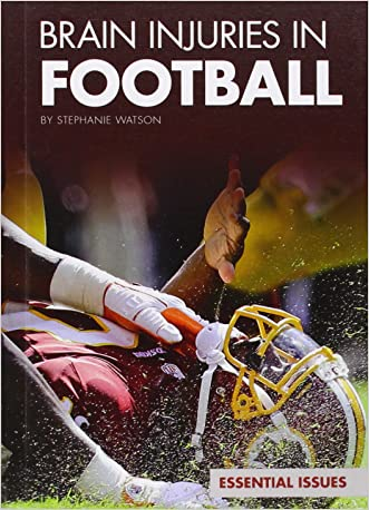 Brain Injuries in Football (Essential Issues)
