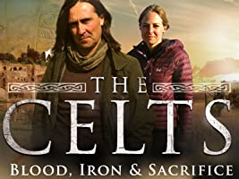 The Celts - Blood, Iron and Sacrifice - Season 1