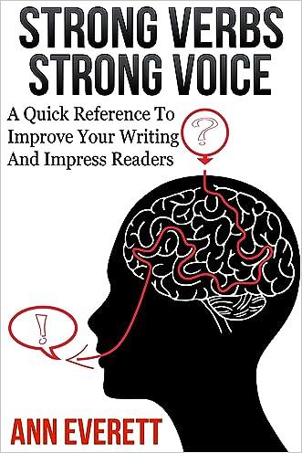 Strong Verbs Strong Voice written by Ann Everett