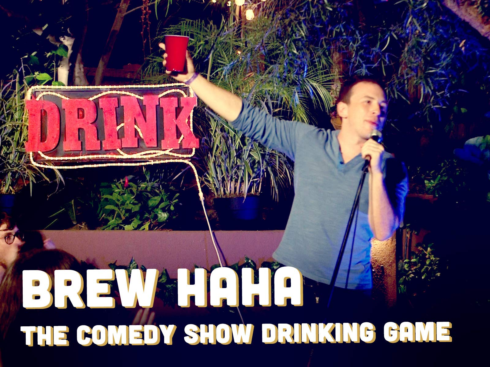 Brew HaHa The Comedy Show Drinking Game - Season 1