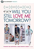 Will You Still Love Me Tomorrow? (English Subtitled)