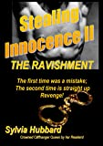 stealing innocence II: The Ravishment