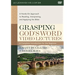 Grasping God's Word Video Lectures: A Hands-On Approach to Reading, Interpreting, and Applying the Bible