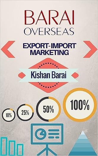 Export Import Marketing: International Marketing With Strategies written by Kishan Barai
