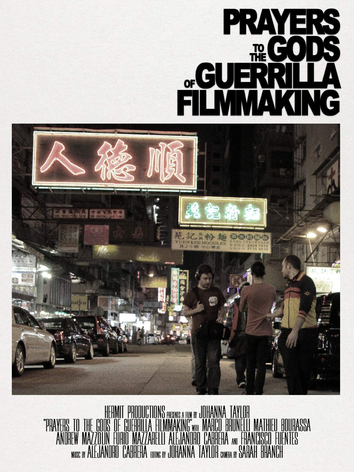 Prayers to the Gods of Guerrilla Filmmaking on Amazon Prime Instant Video UK
