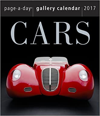 Cars Page-A-Day Gallery Calendar 2017 written by Workman Publishing