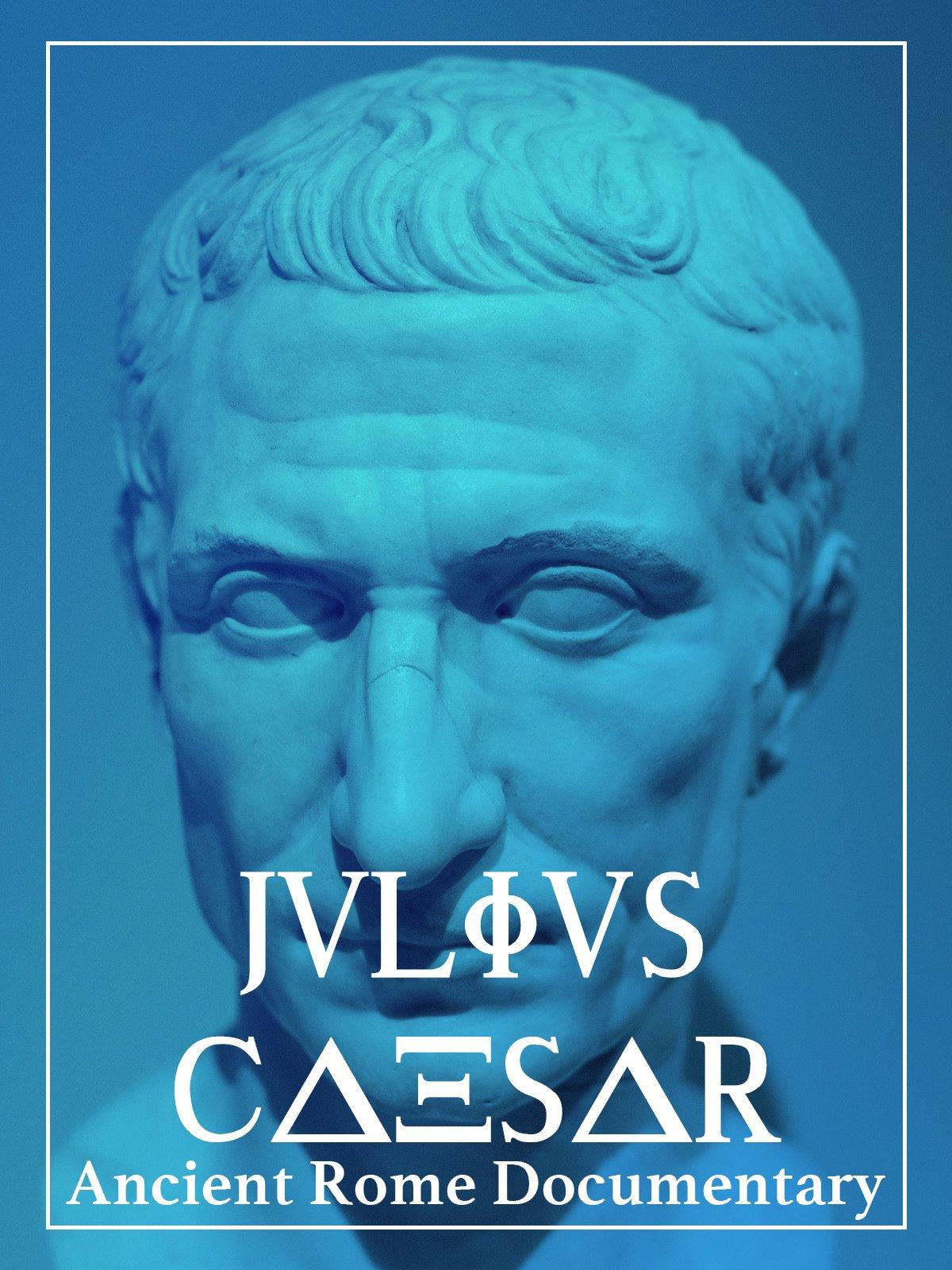 Julius Caesar Ancient Rome Documentary