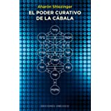 El poder curativo de la cabala (Spanish Edition)