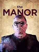 The Manor [HD]