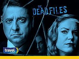 The Dead Files Volume 7