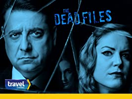 The Dead Files Volume 7
