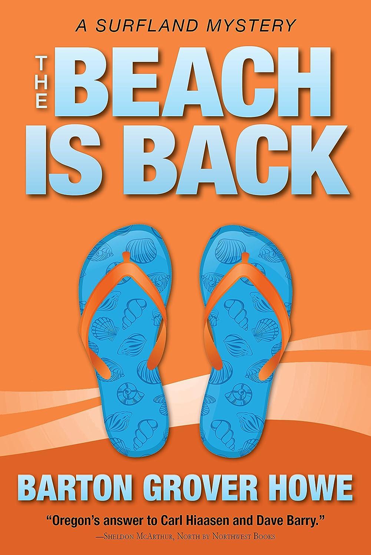 The Beach is Back: A Surfland Novel