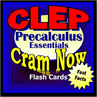 CLEP Prep Test PRECALCULUS Flash Cards--CRAM NOW!--CLEP Exam Review Book & Study Guide (CLEP Cram Now! 5)