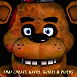Guide: Five Nights At Freddy's - Chea...