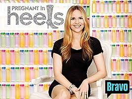 Pregnant in Heels Season 1