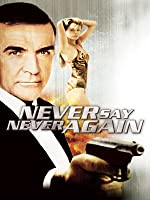 Never Say Never Again [HD]