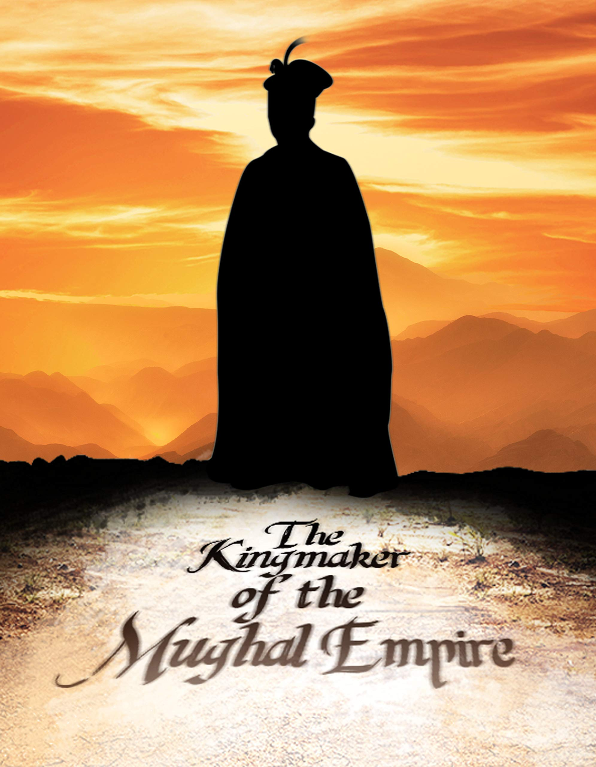 The Kingmaker of the Mughal Empire