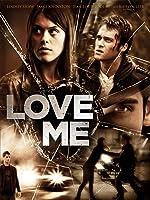 Love Me [HD]
