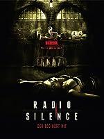 Radio Silence - Der Tod h�rt mit
