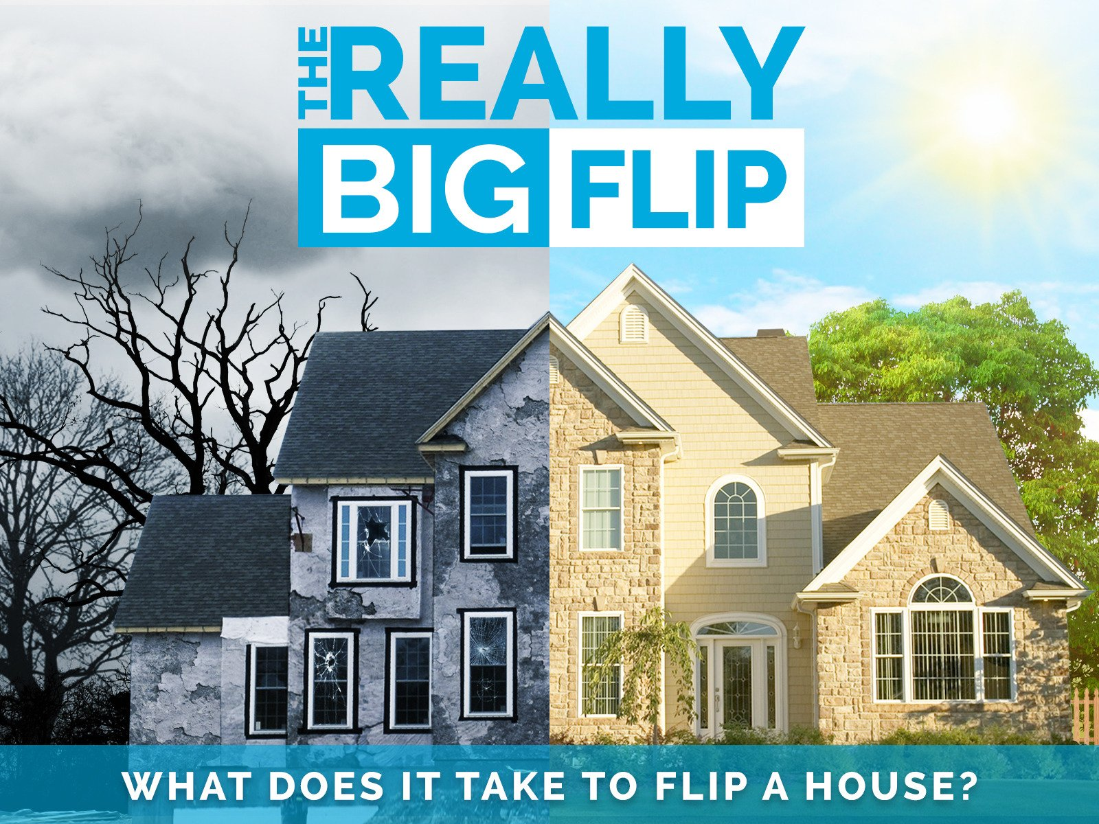 The Really Big Flip - Season 1