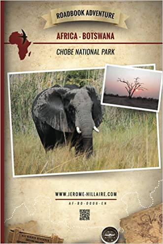 Chobe National Park Botswana Africa: Mini Roadbook Adventure