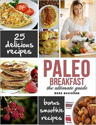 Paleo Breakfast: Top 25 Healthy Paleo Breakfast Recipes