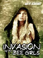 Invasion of the Bee Girls: Classic Sci-Fi Sexploitation Film