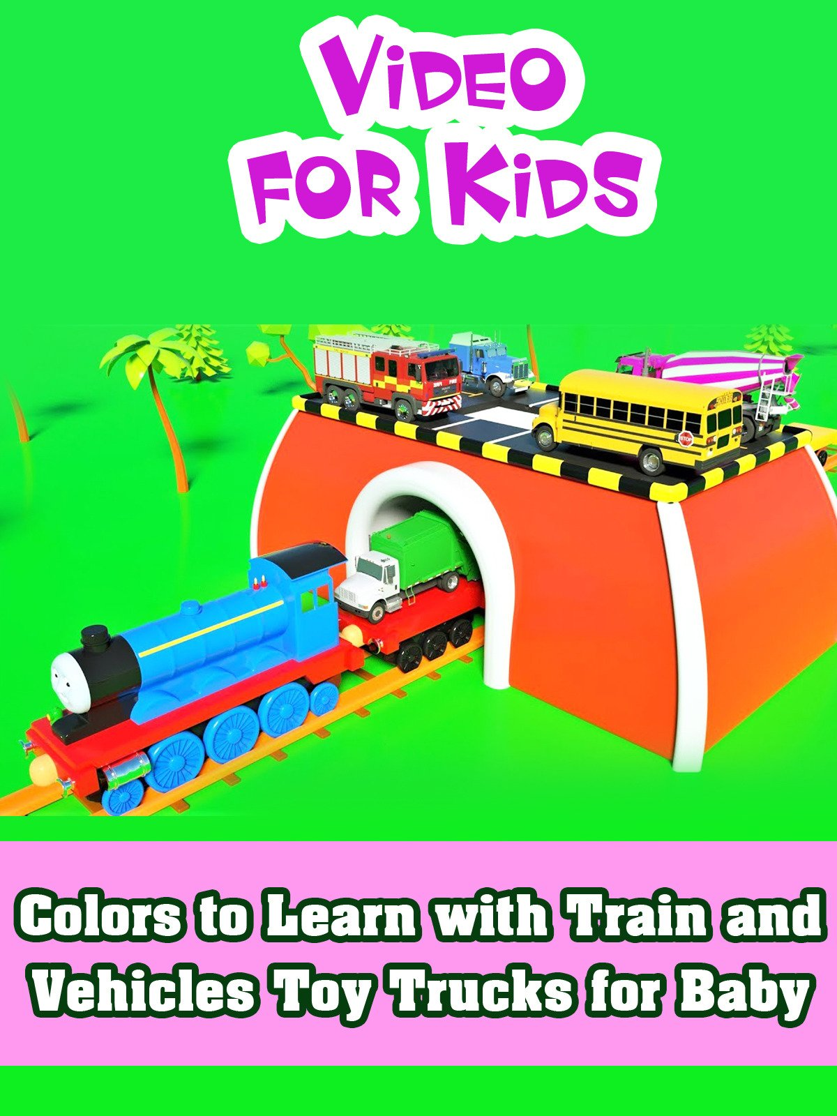 Colors to Learn with Train and Vehicles Toy Trucks for Baby